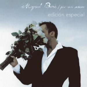 Miguel Bosé - Por Vos Muero