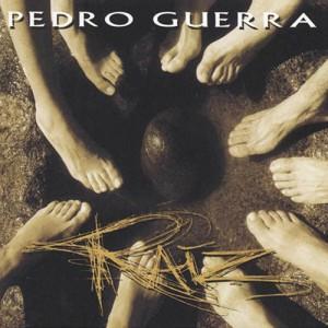 Pedro Guerra - Raiz