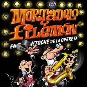 Mortadelo y Filemón The Musical