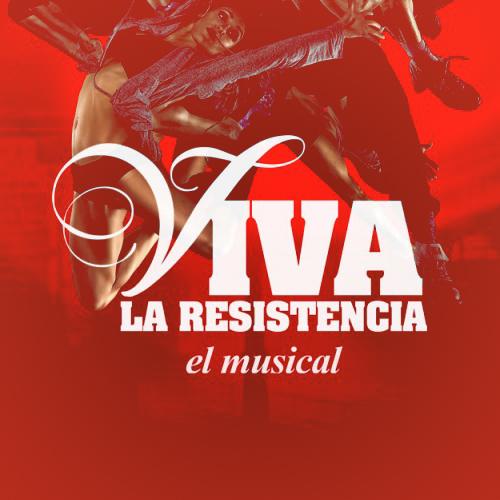 musical-viva-la-resistencia